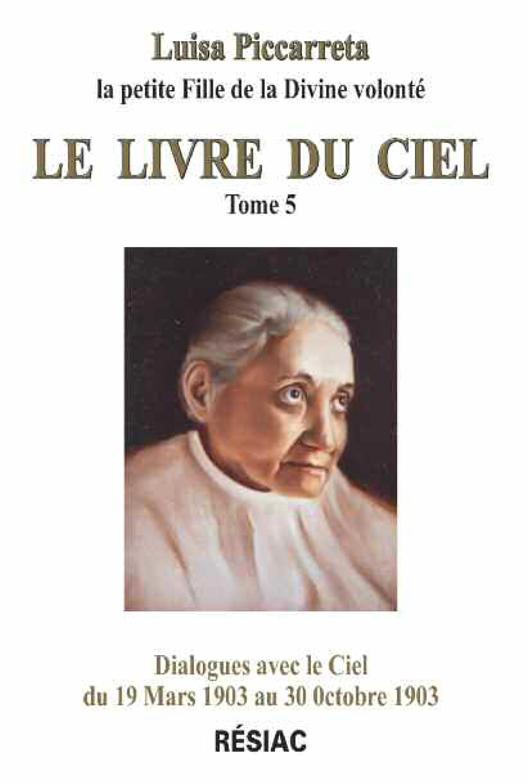 Luisa Piccarreta - Le Livre du Ciel - Tome 5